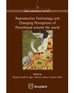 Reproductive Technology and Changing Perceptions of Parenthood around the world
