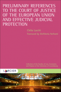Preliminary References to the Court of Justice of the European Union and Effective Judicial Protection