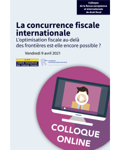 Colloque online – La concurrence fiscale internationale