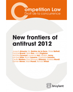 New frontiers of antitrust – 2012