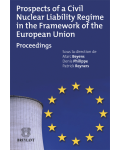 Prospects of a civil nuclear liability regime in the framework of the European Union