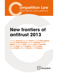 New frontiers of antitrust – 2013