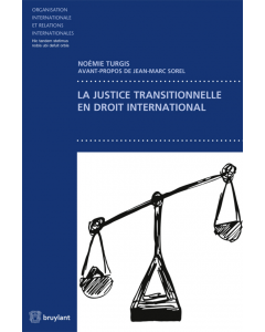 La justice transitionnelle en droit international