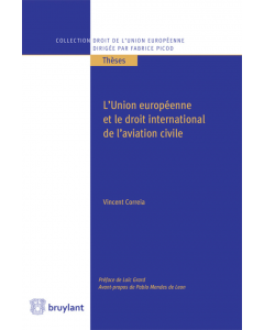 L'Union européenne et le droit international de l'aviation civile