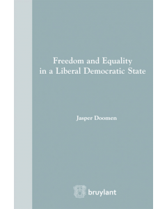Freedom and Equality in a Liberal Democratic State