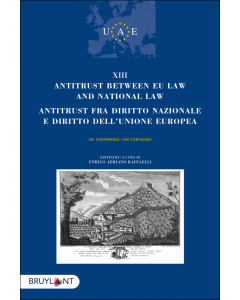 Antitrust between EU Law and national law/Antitrust fra diritto nazionale e diritto dell'unione europea