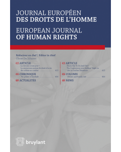 Journal européen des droits de l'homme / European Journal of Human Rights