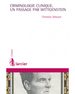 Criminologie clinique, un passage par Wittgenstein