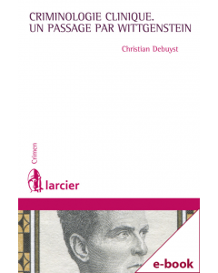 La criminologie clinique, un passage par Wittgenstein