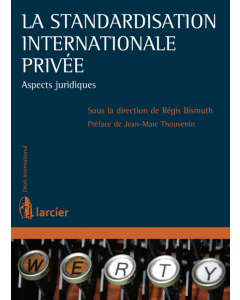 La standardisation internationale privée