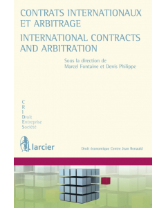 Contrats internationaux et arbitrage / International contracts and arbitration