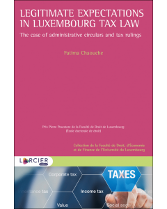 Legitimate expectations in Luxembourg tax law