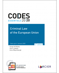Code essentiel – Criminal Law of the European Union 2020