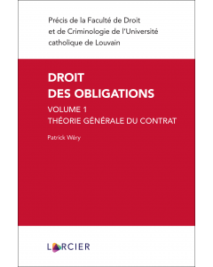 Droit des obligations - Volume 1