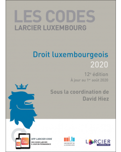 Code Larcier Luxembourg – Droit luxembourgeois 2020