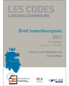 Code Larcier Luxembourg – Droit luxembourgeois 2021